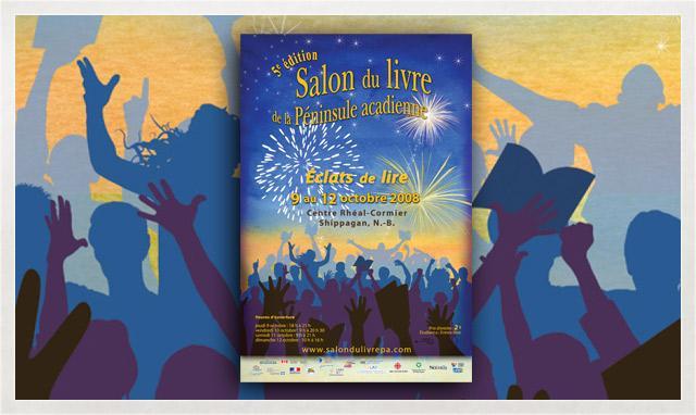Affiche du Salon du livre de la Péninsule acadienne 2008